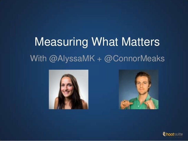 Measuring What Matters With @AlyssaMK + @ConnorMeaks