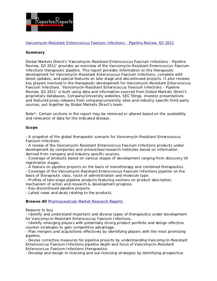 Vancomycin resistant enterococcus faecium infections - pipeline review, q3 2011