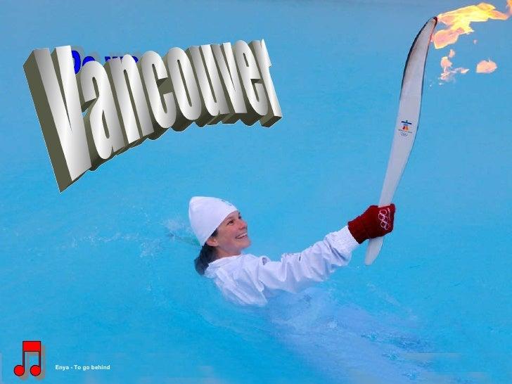 De weg naar … De weg naar Vancouver Enya - To go behind