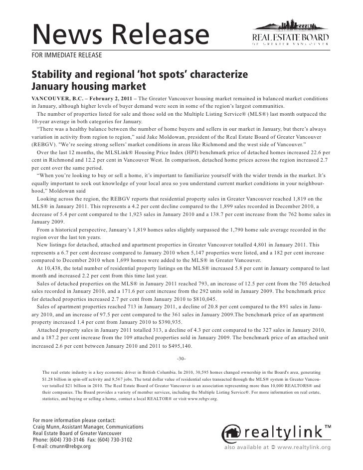 News ReleaseFOR IMMEDIATE RELEASEStability and regional 'hot spots' characterizeJanuary housing marketVANCOUVER, B.C. – Fe...