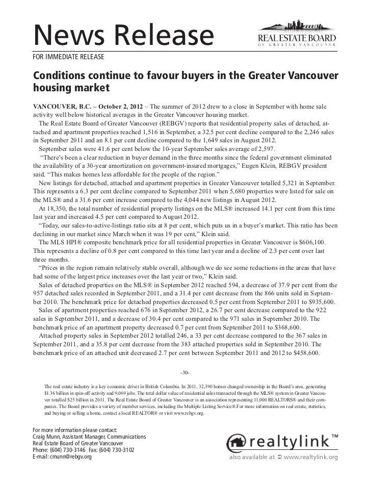 News ReleaseFOR IMMEDIATE RELEASEConditions continue to favour buyers in the Greater Vancouverhousing marketVANCOUVER, B.C...