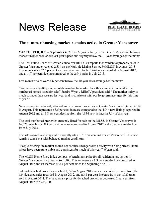 News Release The summer housing market remains active in Greater Vancouver VANCOUVER, B.C. – September 4, 2013 – August ac...
