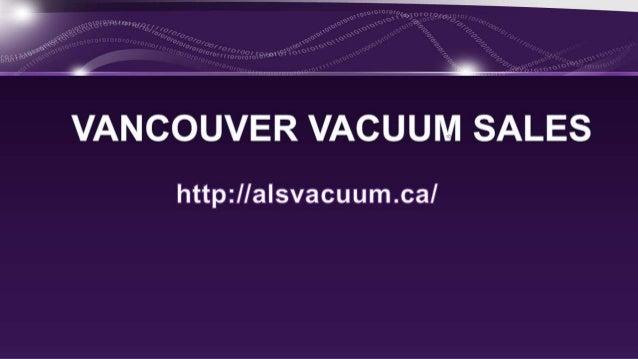 Vancouver Vacuum Sales