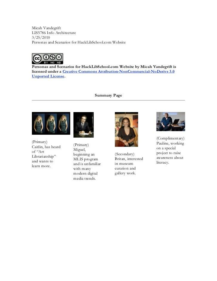 Micah VandegriftLIS5786 Info Architecture3/25/2010Personas and Scenarios for HackLibSchool.com WebsitePersonas and Scenari...