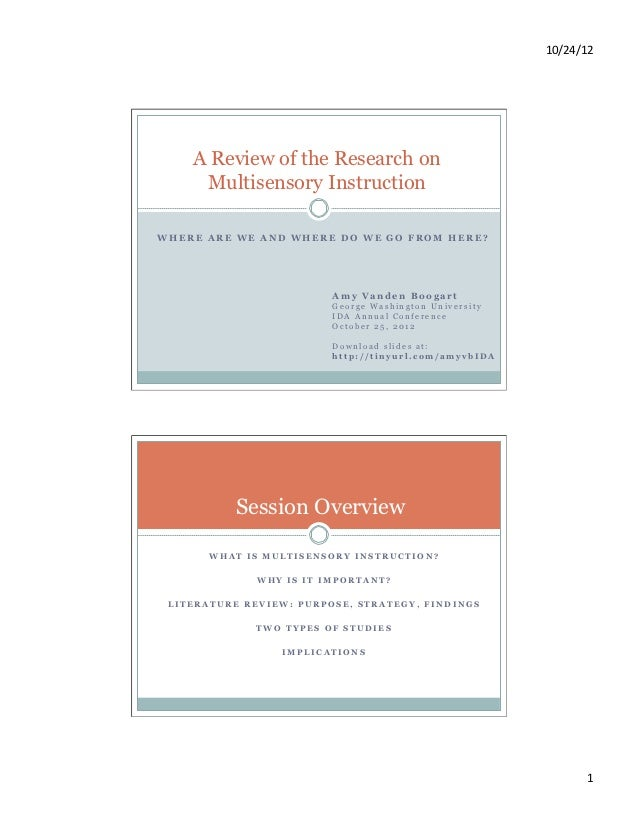 10/24/12	      A Review of the Research on     Multisensory InstructionWHERE ARE WE AND WHERE DO WE GO FROM HERE?         ...