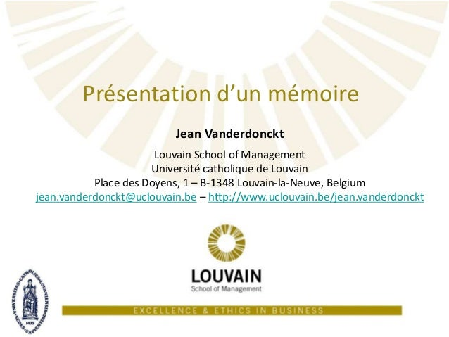 Présentation d'un mémoire à la Louvain School of Management