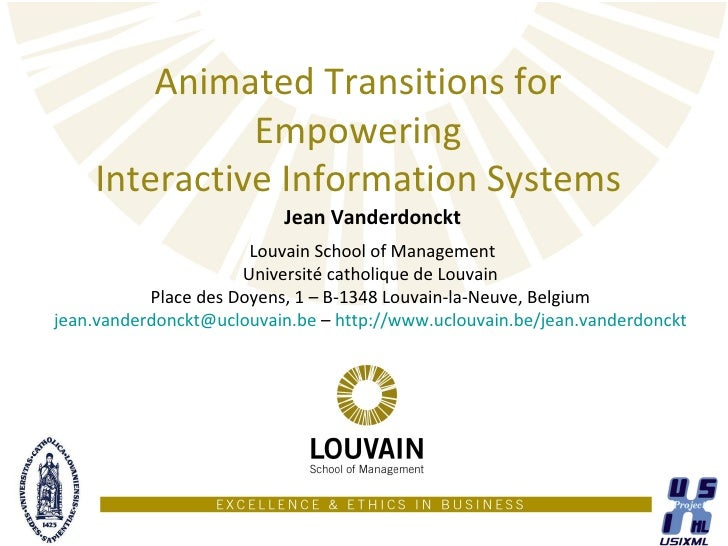 Animated Transitions for              Empowering    Interactive Information Systems                          Jean Vanderdo...