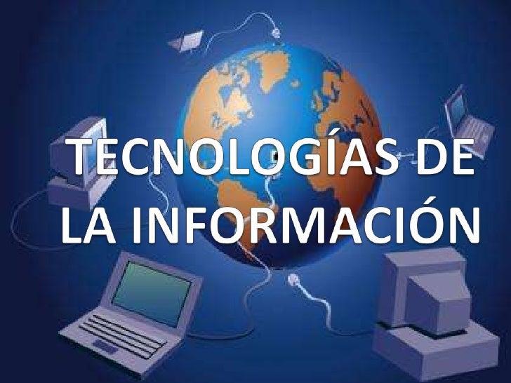 TECNOLOGÍAS DE LA INFORMACIÓN<br />