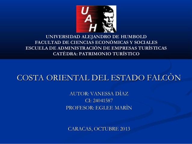 UNIVERSIDAD ALEJANDRO DE HUMBOLD FACULTAD DE CIENCIAS ECONÒMICAS Y SOCIALES ESCUELA DE ADMINISTRACIÒN DE EMPRESAS TURÌSTIC...