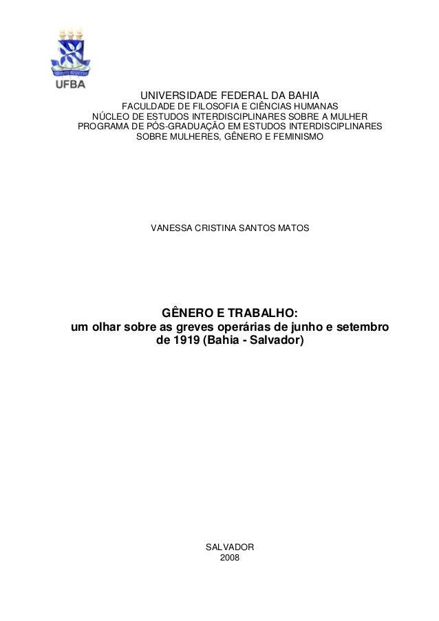 UNIVERSIDADE FEDERAL DA BAHIA        FACULDADE DE FILOSOFIA E CIÊNCIAS HUMANAS   NÚCLEO DE ESTUDOS INTERDISCIPLINARES SOBR...