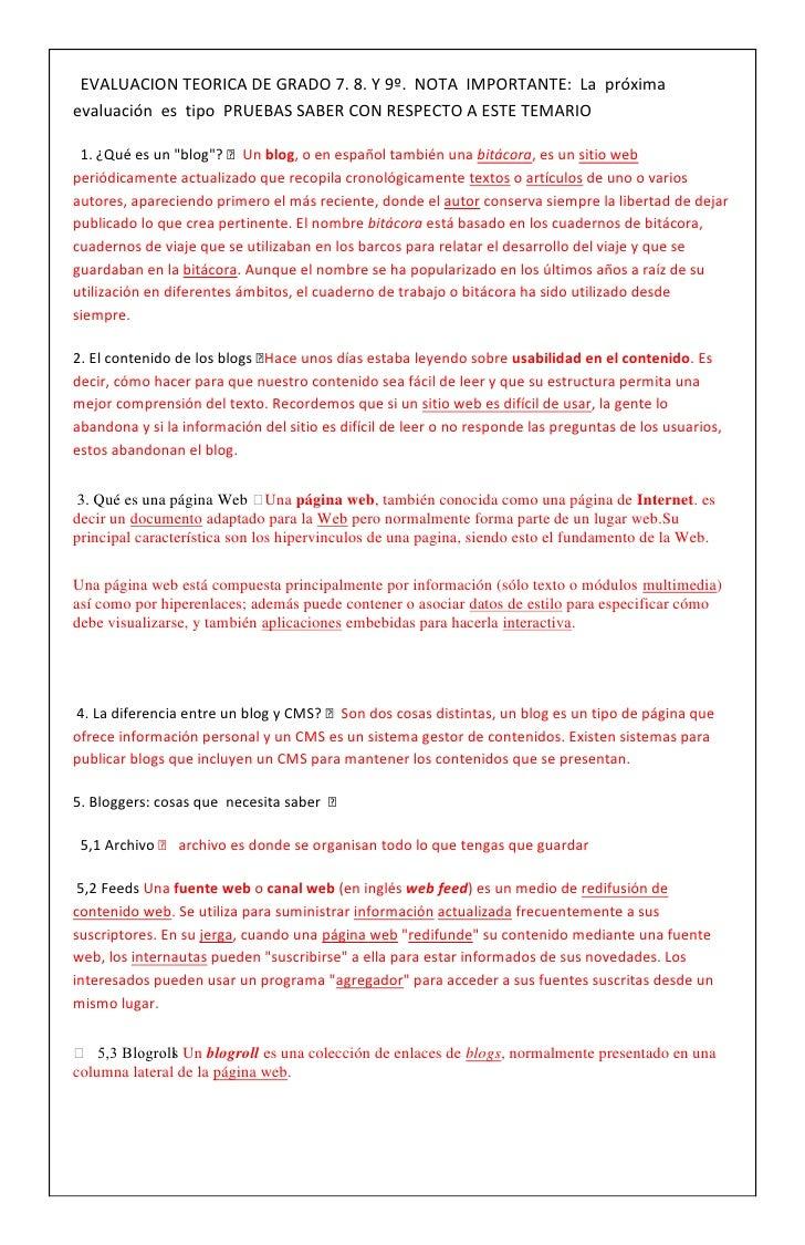 EVALUACION TEORICA DE GRADO 7. 8. Y 9º.  NOTA  IMPORTANTE:  La  próxima  evaluación  es  tipo  PRUEBAS SABER CON RESPECT...