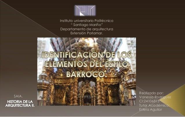 "Realizado por: Vanessa Rodríguez CI:24106815 Tutor Académico: Estela Aguilar SAIA. Instituto universitario Politécnico "" S..."