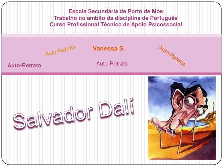 Escola Secundária de Porto de MósTrabalho no âmbito da disciplina de Português Curso Profissional Técnico de Apoio Psicoss...
