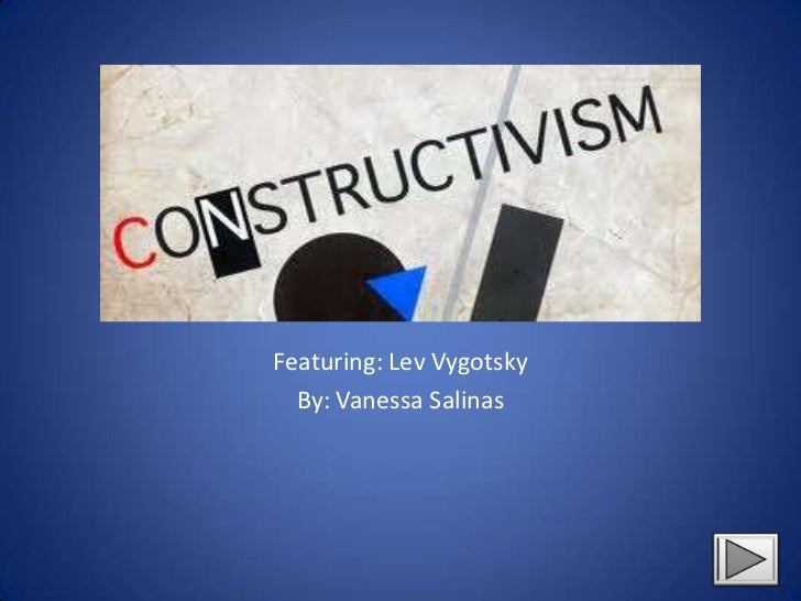 Featuring: Lev Vygotsky  By: Vanessa Salinas