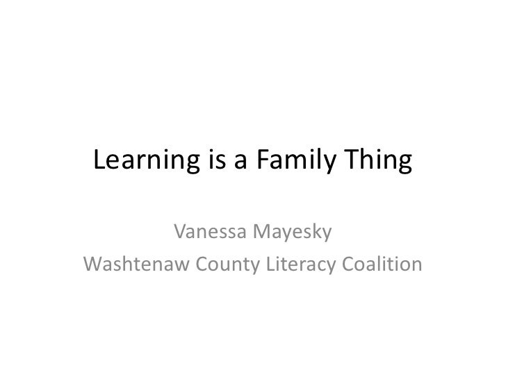 Washtenaw County Literacy Coalition: Learning is a Family Thing