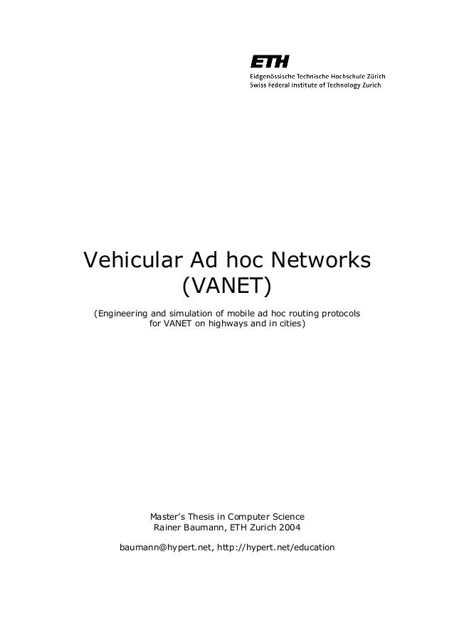 Vehicular Ad hoc Networks (VANET) (Engineering and simulation of mobile ad hoc routing protocols for VANET on highways and...
