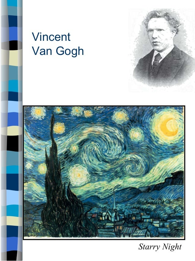 VincentVan Gogh           Starry Night