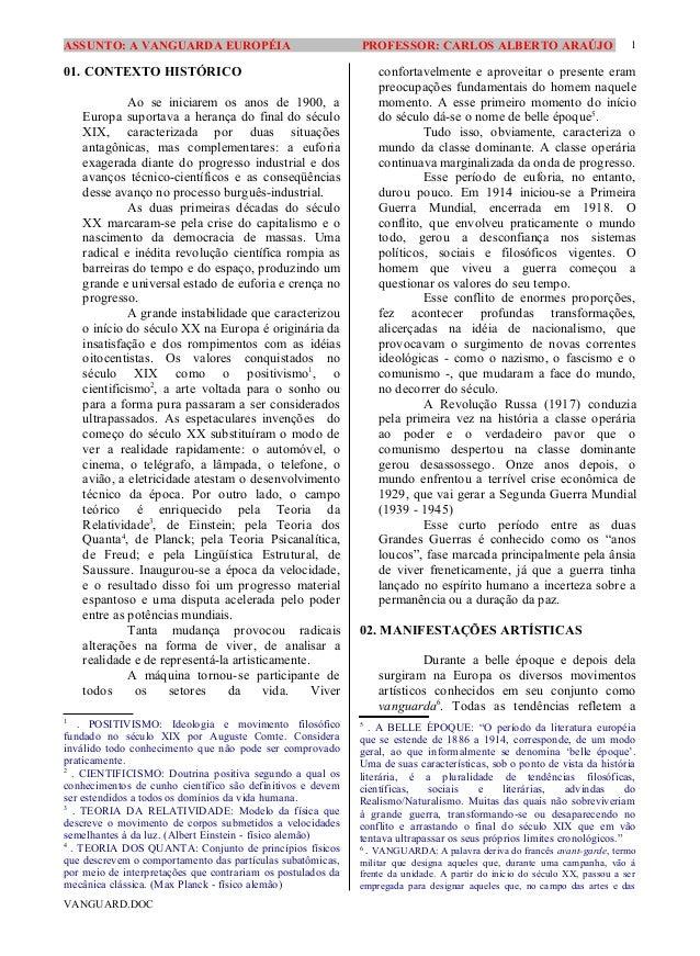 ASSUNTO: A VANGUARDA EUROPÉIA                                PROFESSOR: CARLOS ALBERTO ARAÚJO                             ...