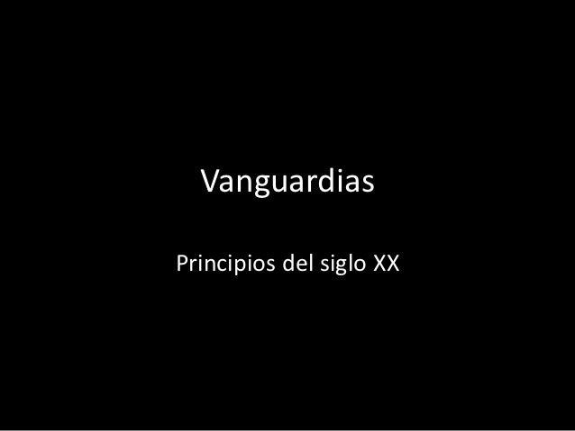VanguardiasPrincipios del siglo XX