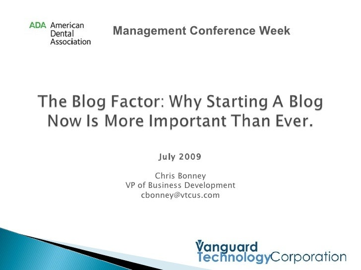 Vanguard Technology - The Blog Factor: Why Starting A Blog Today Is More Important Than Ever