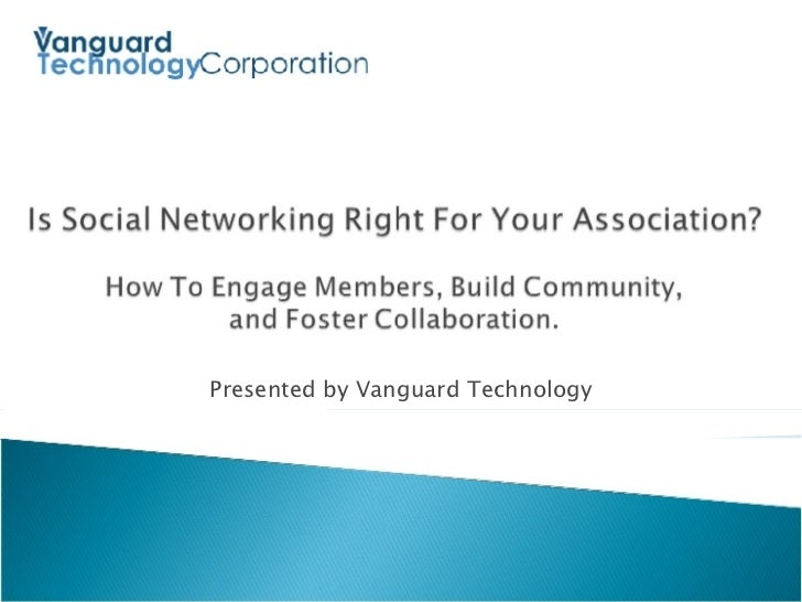 Is Social Networking Right For Your Association?  By Vanguard Technology