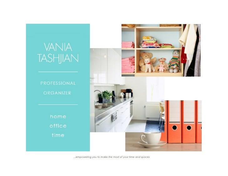 Vania Tashjian Organizing Philosophy And Approach