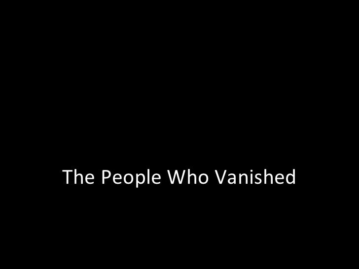 The People Who Vanished