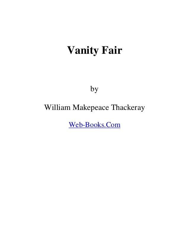 Vanity Fair by William Makepeace Thackeray Web-Books.Com