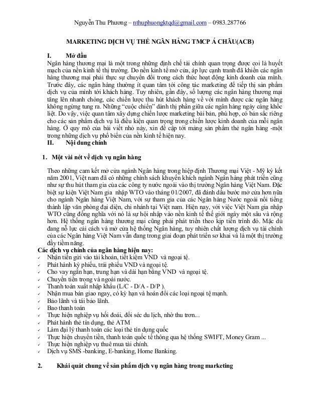 Nguyễn Thu Phương – nthuphuongktqd@gmail.com – 0983.287766            MARKETING DỊCH VỤ THẺ NGÂN HÀNG TMCP Á CHÂU(ACB)    ...