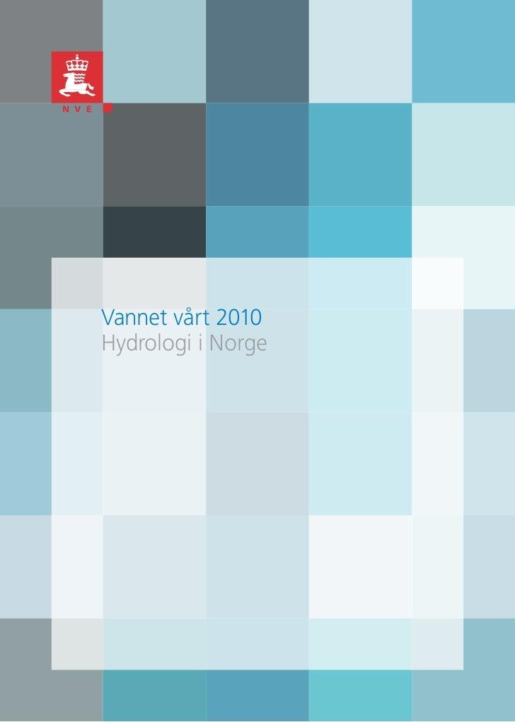 Vannet vårt 2010Hydrologi i Norge