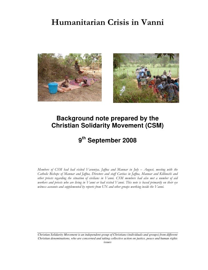 Humanitarian Crisis in Vanni                Background note prepared by the           Christian Solidarity Movement (CSM) ...