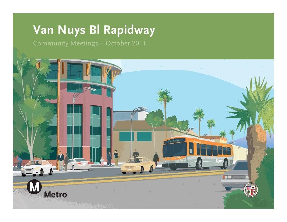 Van Nuys Corridor Rapidway (Oct 2011 PowerPoint)