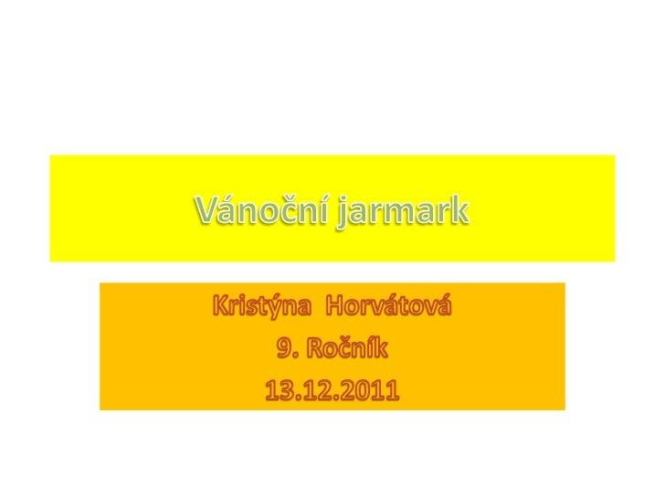 Vanocni jarmark horvátová