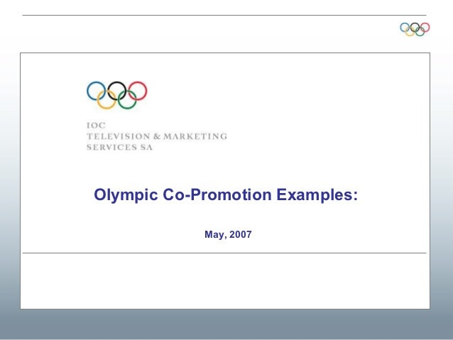 Olympic Co-Promotion Examples:            May, 2007