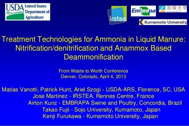 Treatment Technologies for Ammonia in Liquid Manure:Nitrification/denitrification and Anammox BasedDeammonificationFrom Wa...