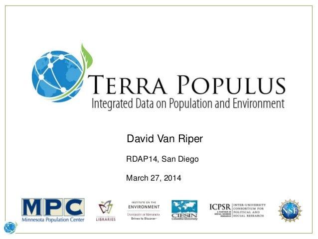 David Van Riper RDAP14, San Diego March 27, 2014