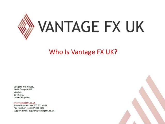 Who Is Vantage FX UK?