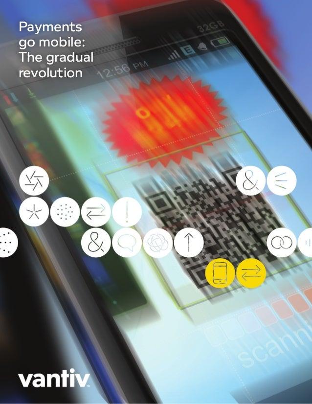 Paymentsgo mobile:The gradualrevolution