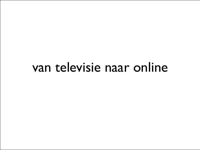 van televisie naar online