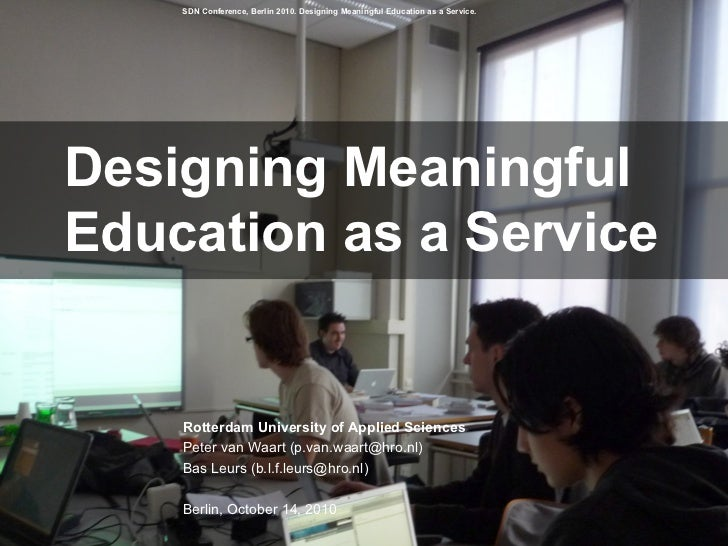 Designing Meaningful Education as a Service