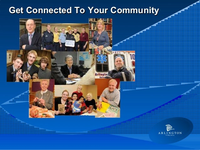Get Connected To Your CommunityGet Connected To Your Community