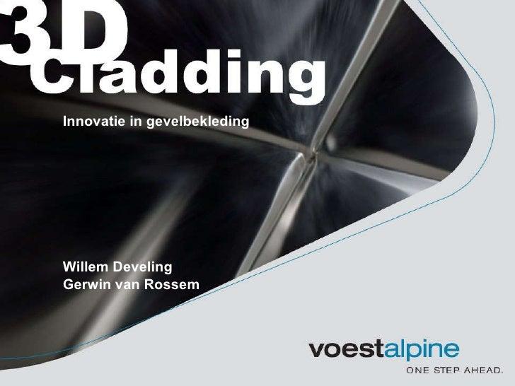 Willem Develing Gerwin van Rossem Innovatie in gevelbekleding