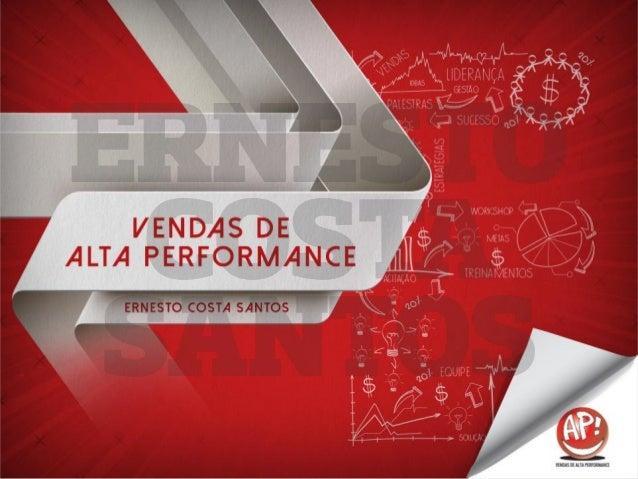 VENDAS DE ALTA PERFORMANCE AGENDA Competência Interpessoal01 Comunicação Ampliada02 Psicologia da Venda03 Negociação de Al...