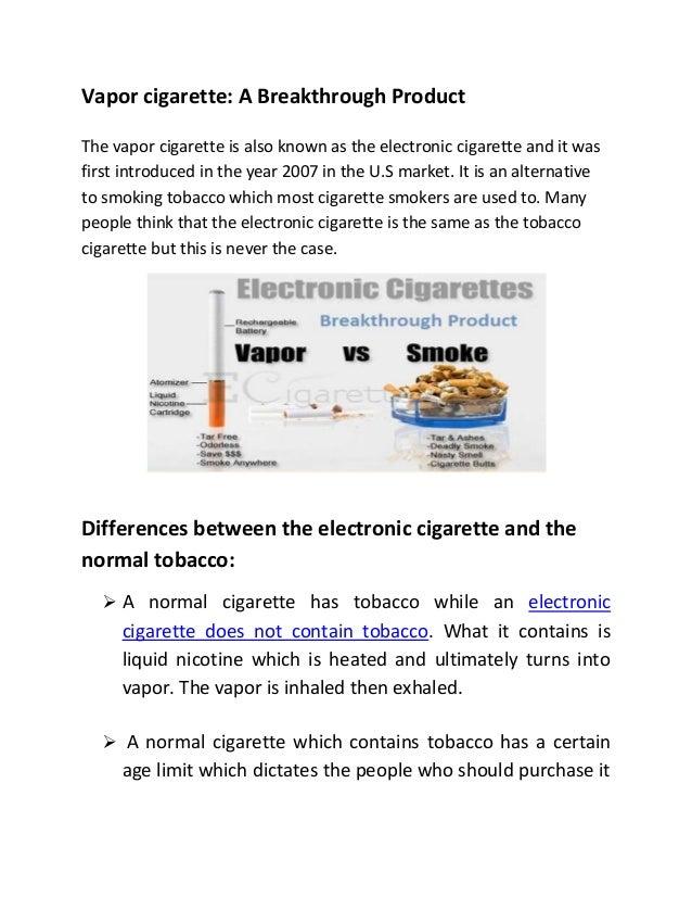 Vapor cigarette: A Breakthrough Product