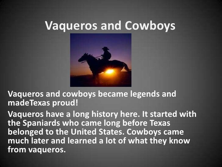 Vaqueros and cowboys