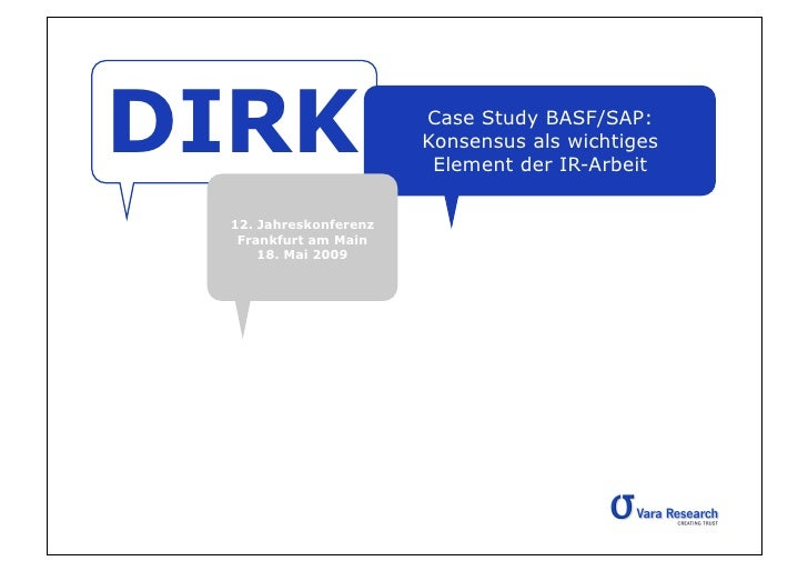 DIRK                   Case Study BASF/SAP:                        Konsensus als wichtiges                         Element...