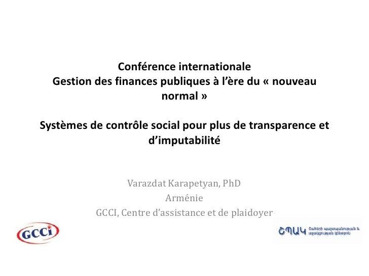 Conférence internationale Gestion des finances publiques à l'ère du « nouveau normal»Systèmes de contrôle social pour plu...