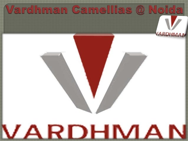 Vardhman Camellias @ 95 9999 8666