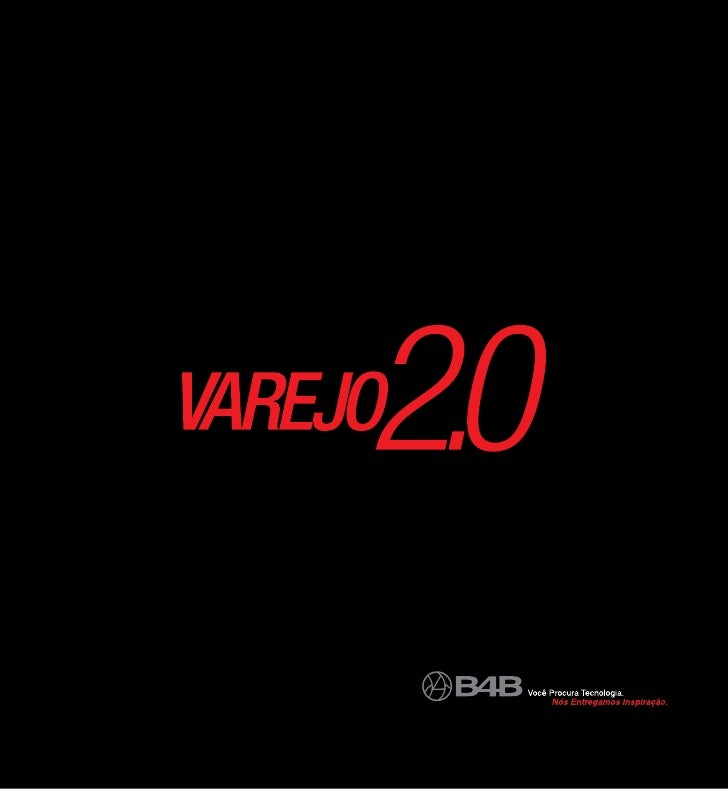 Varejo 2.0 by B4B