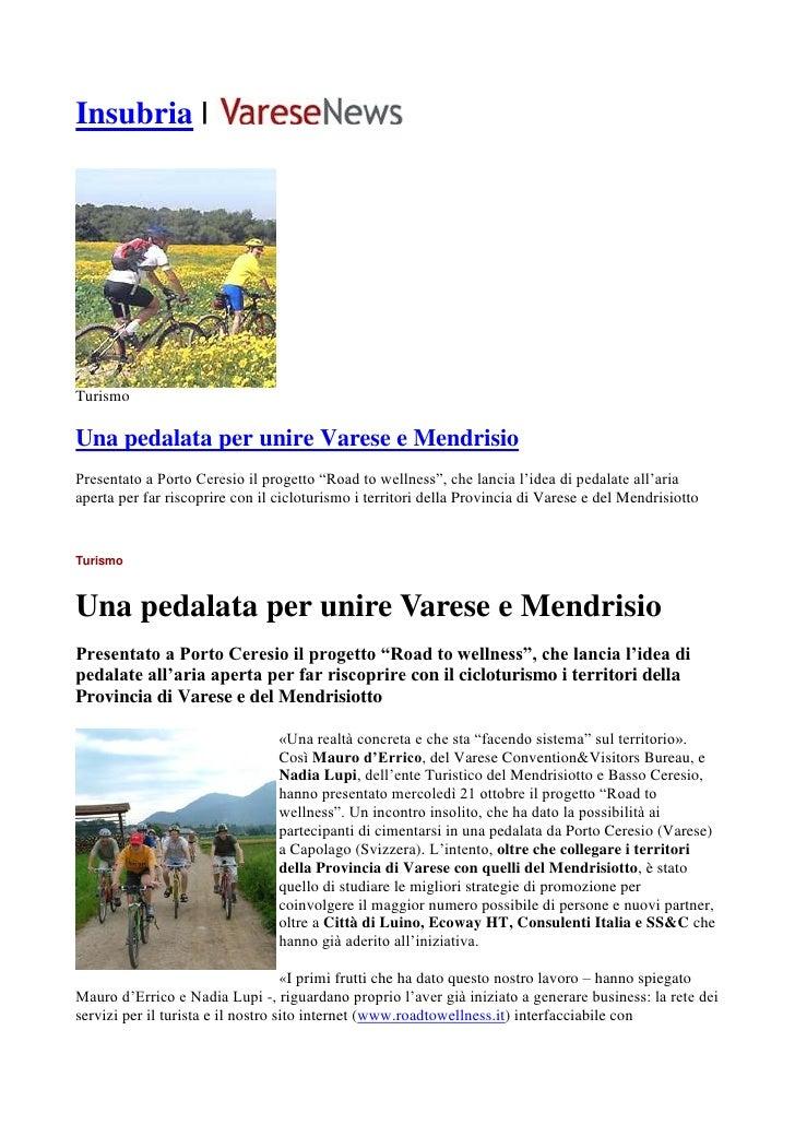Incontro a Porto Ceresio e Capolago attraversando il lago, metafora transfrontaliera come il progetto 'Road to Wellness-Territorio per il Benessere'